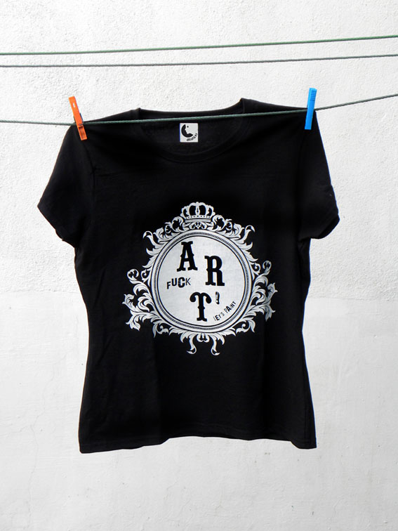 T-Shirt Fuck Art!